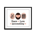 Peace Love Accounting Accountant Framed Panel Prin