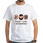 Peace Love Accounting Accountant White T-Shirt