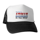 Son is an Airman Trucker Hat