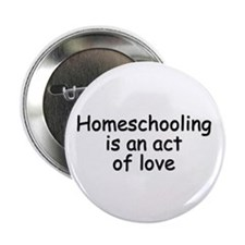 Homeschooling is love! Buttons