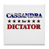 CASSANDRA for dictator Tile Coaster