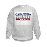 CASANDRA for dictator Sweatshirt