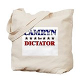 CAMRYN for dictator Tote Bag