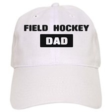 FIELD HOCKEY Dad Baseball Cap
