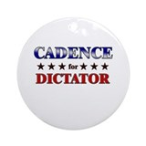 CADENCE for dictator Ornament (Round)