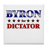 BYRON for dictator Tile Coaster