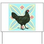 La Fleche Hen Yard Sign
