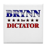 BRYNN for dictator Tile Coaster