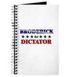 BRODERICK for dictator Journal