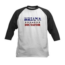 BRIANA for dictator Tee
