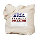 BRIA for dictator Tote Bag