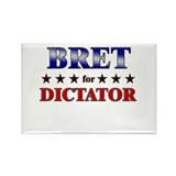 BRET for dictator Rectangle Magnet