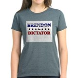 BRENDON for dictator Tee