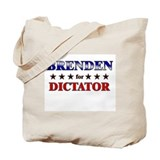 BRENDEN for dictator Tote Bag