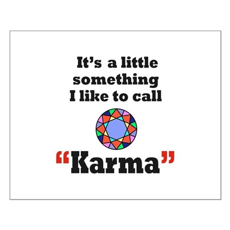 It's something I call Karma Small Poster