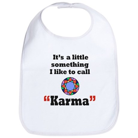 It's something I call Karma Bib