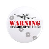"A-10 Warthog witty slogan 3.5"" Button (100 pack)"