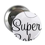 "Super Baker 2.25"" Button (10 pack)"