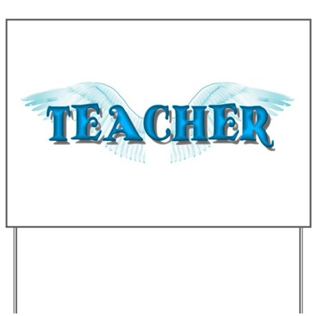 Angel Wings Teacher Yard Sign