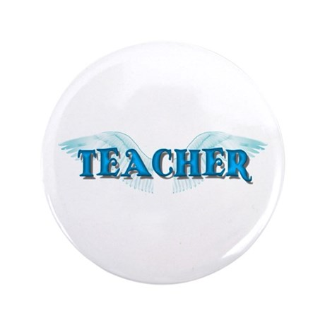 "Angel Wings Teacher 3.5"" Button"