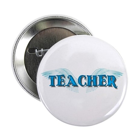 "Angel Wings Teacher 2.25"" Button"
