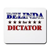 BELINDA for dictator Mousepad