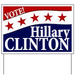 Vote Hillary Clinton Yard Sign