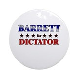 BARRETT for dictator Ornament (Round)