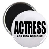 "ThMisc ""Actress"" Magnet"