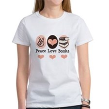 Peace Love Books Book Lover Tee