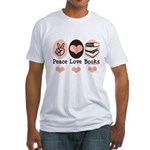 Peace Love Books Book Lover Fitted T-Shirt