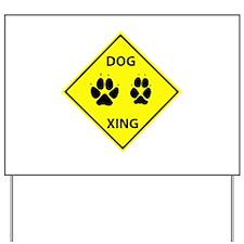 Dog Crossing Yard Sign