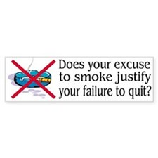 Excuse to Smoke Bumper Bumper Sticker