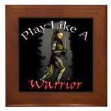 Play Like a Warrior Framed Tile