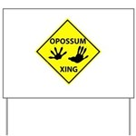 Opossum Crossing Yard Sign