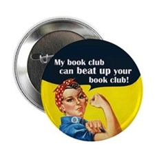 My book club can beat up your book club Button