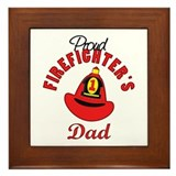 Proud Firefighter's Dad Framed Tile