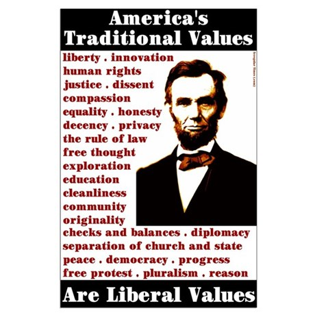 Abraham Lincoln liberal values poster