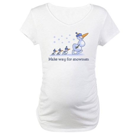 Make Way for Snowmen Maternity T-Shirt