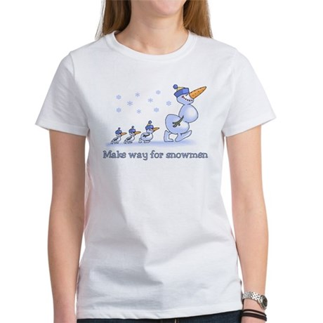 Make Way for Snowmen Women's T-Shirt