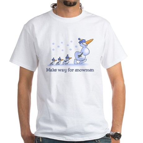 Make Way for Snowmen White T-Shirt