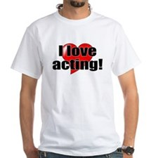 "ThMisc ""I Love Acting"" Shirt"
