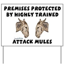 Attack Mules Yard Sign