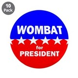 "Wombat for President 3.5"" Button (10 pack)"