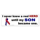 Never Knew A Hero....Son (ARMY) Bumper Bumper Sticker