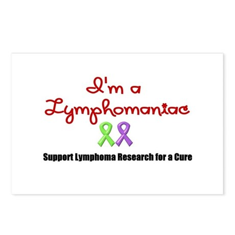 I'm a Lymphomaniac Postcards (Package of 8)
