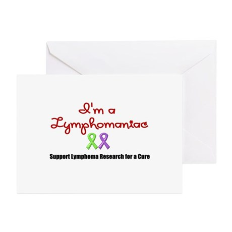 I'm a Lymphomaniac Greeting Cards (Pk of 10)