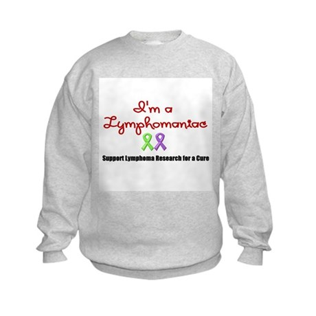 I'm a Lymphomaniac Kids Sweatshirt