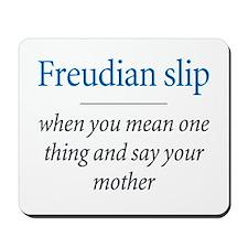 Freudian slip - Mousepad