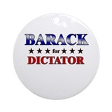 BARACK for dictator Ornament (Round)